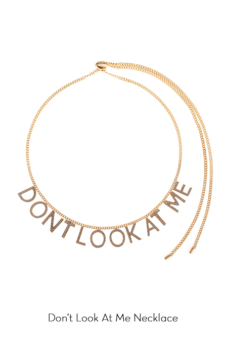 Dont Look At Me Necklace